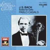 Pablo Casals Suite No. 4 in E flat Major, BWV 1010: Prélude (allegro maestoso)