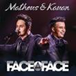 Matheus & Kauan Face A Face [Live]