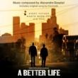 Alexandre Desplat A Better Life: Score Album