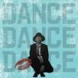 Nissy(西島隆弘) DANCE DANCE DANCE