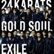 EXILE ATSUSHI 24karats GOLD SOUL