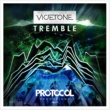 Vicetone Tremble