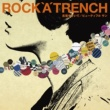 ROCK'A'TRENCH 言葉をきいて(Live ver.)