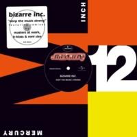 Bizarre Inc Keep The Music Strong [De Dub]