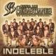 Banda Los Sebastianes Indeleble