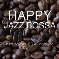 Cafe Music BGM channel Street Bossa