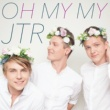 JTR Oh My My (Deluxe Edition)