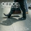 magicbox OFFICE -RELAX EDITION- Selected by DJ YUJIN (働くあなたに贈る癒しの美メロサウンド集♪)