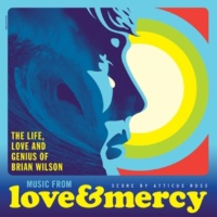 "アティカス・ロス Believe [From ""Love & Mercy ‐ The Life, Love And Genius Of Brian Wilson"" Soundtrack]"