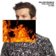 Dillon Francis ブラック・ブラック (アイ・ニード・ユア・ラヴィン)