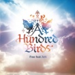 A Hundred Birds Free feat.TeN