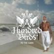 A Hundred Birds TO THE EdEN
