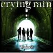 ギルガメッシュ crying rain