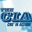 C.I.A. Cru' In Action!