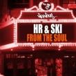 HR & SKI, Harry Romero, Joeski From The Soul