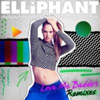 Elliphant ラヴ・ミー・バダー (Riddim Commission Remix)