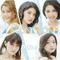 9nine MY ONLY ONE(Instrumental)