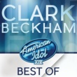 Clark Beckham The Trouble With Love Is [American Idol Season 14]