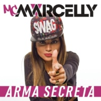 MC Marcelly Arma Secreta