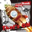 Civilian Skunk That's ON