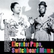 Various Artists Elevator Papa, Switchboard Mama - The Best of Jive Duets