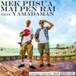 Mek Piisua Mai Pen Rai feat. 山田マン