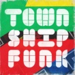 Various Artists Township Funk