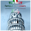 Various Artists The Best Famous Composers of Italy ‐ Classical Music with Background Instrumental for Your Heart, Classical Chillout