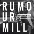 Rudimental Rumour Mill Remixes