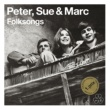 Peter, Sue & Marc The Times Are A Changing [Remastered 2015]