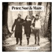 Peter, Sue & Marc Trouvaillen [Remastered 2015]