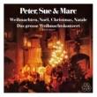 Peter, Sue & Marc Weihnachten, Noël, Christmas, Natale / Das grosse Weihnachtskonzert [Remastered 2015]