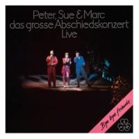 Peter, Sue & Marc My Chindergarteschatz [Live Casino Bern, Switzerland / 1981 / Remastered 2016]