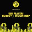 USB Players Nobody / Diggin Deep