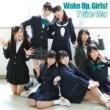 Wake Up, Girls! 7 Girls War