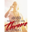 AK-69 START IT AGAIN (HALL TOUR 2015 FOR THE THRONE FINAL)