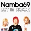 NAMBA69 LET IT ROCK feat. JESSE