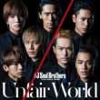 三代目 J Soul Brothers from EXILE TRIBE Unfair World
