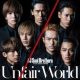 三代目 J Soul Brothers from EXILE TRIBE Unfair World