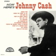 JOHNNY CASH Now Here's Johnny Cash (Remaster)