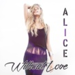 Alice Without Love