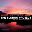 The Sundog Project The Sky Moved Overhead