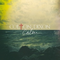Colton Dixon Never Gone [Acoustic]