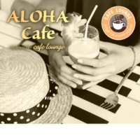 Cafe lounge resort Saturday In The Park (aloha cafe ver.)