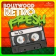 Various Artists Bollywood Retro Fresh - 70s Hits