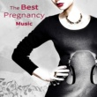 Hypnobirthing Music Company The Best Pregnancy Music ‐ Relaxation Time, Emotional Music for Healthy Pregnancy, Easier Labour, Future Baby, Prenatal Yoga Meditation