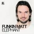 Funkin Matt Elephant