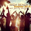 Various Artists Ibiza Beach Sex Party Songs Summer 2015