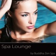 Buddha Zen Spa Spa Lounge ‐ Day Spa Background Easy Listening Chill Out Music