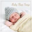 Bedtime Baby Baby Sleep Songs - Baby Sleeping Music to Help Your Baby Sleep Through the Night